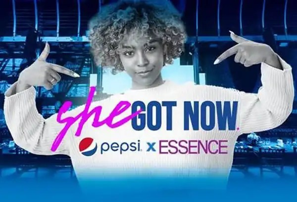 Pepsi & ESSENCE Launch 'She Got Now'
