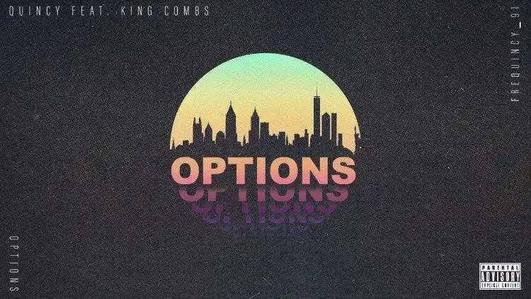 Quincy – Options ft. King Combs