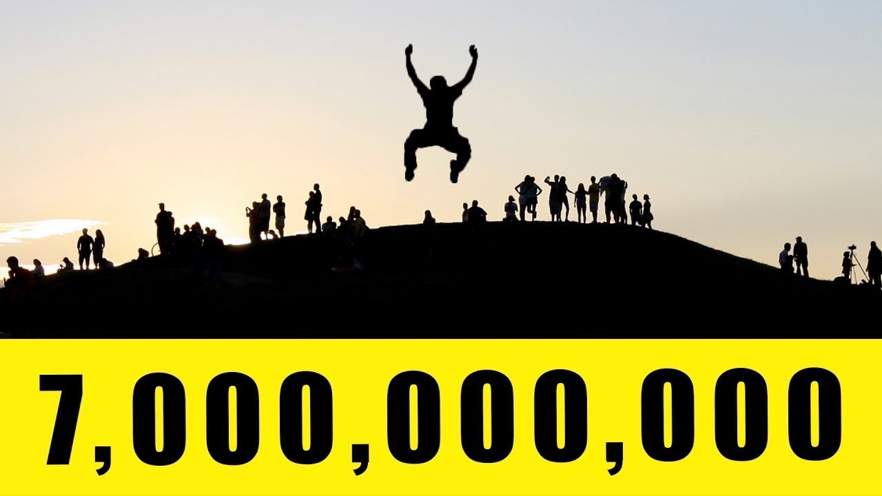 WHAT IF  7,000,000,000 PEOPLE JUMPED AT THE SAME TIME ?