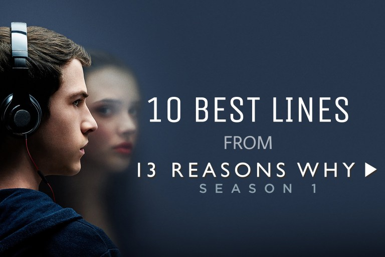 10 Heart touching dialogues from 13 Reasons Why