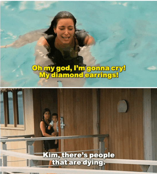 """hate-watching KUWTK kim in the ocean earring From Keeping Up with the Kardashians. Ironically, you can tell yourself """"There's people that are dying."""" to """"justify""""  hate-watching this show with questionable morals and storytelling. And that's OKAY!"""