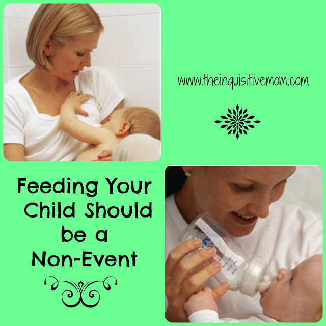 Feeding Your Child Should Be a Non-Event - The Inquisitive Mom