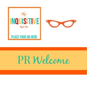 PR Welcome The Inquisitive Mom