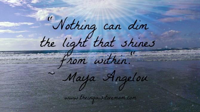 Maya Angelou Nothing Can Dim