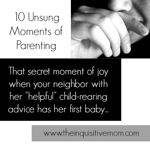10 Unsung Moments of Parenting