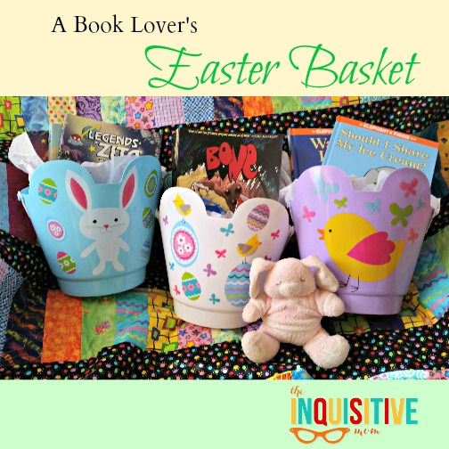 A Book Lover's Easter Basket The Inquisitive Mom