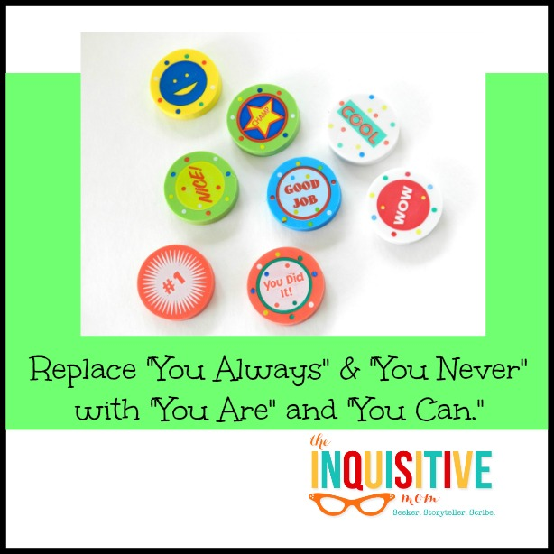 Replace You Always and You Never with You Are and You Can.