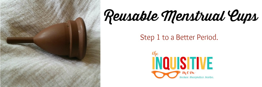 Reusable Menstrual Cups. Step 1 to a Better Period.