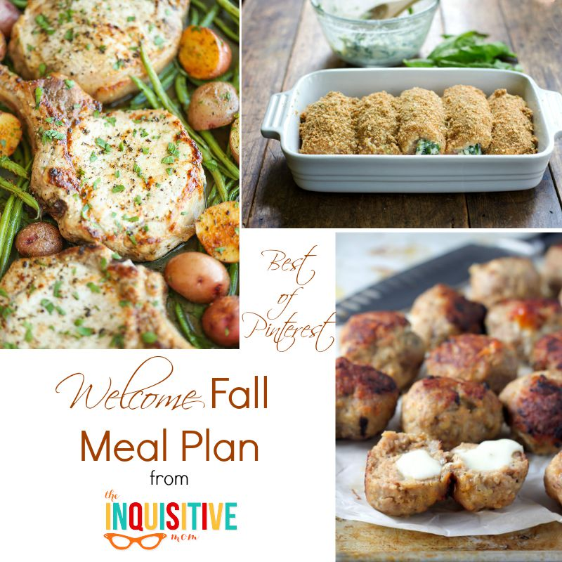 Best of Pinterest Welcome Fall Meal Plan from The Inquisitive Mom.