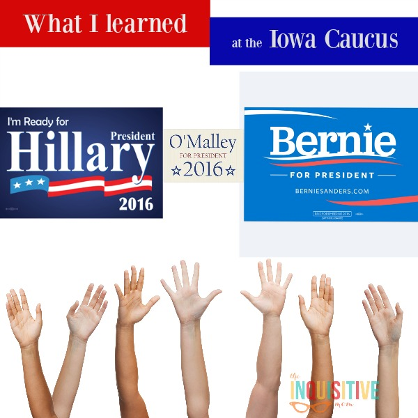 What I learned at the Iowa Caucus