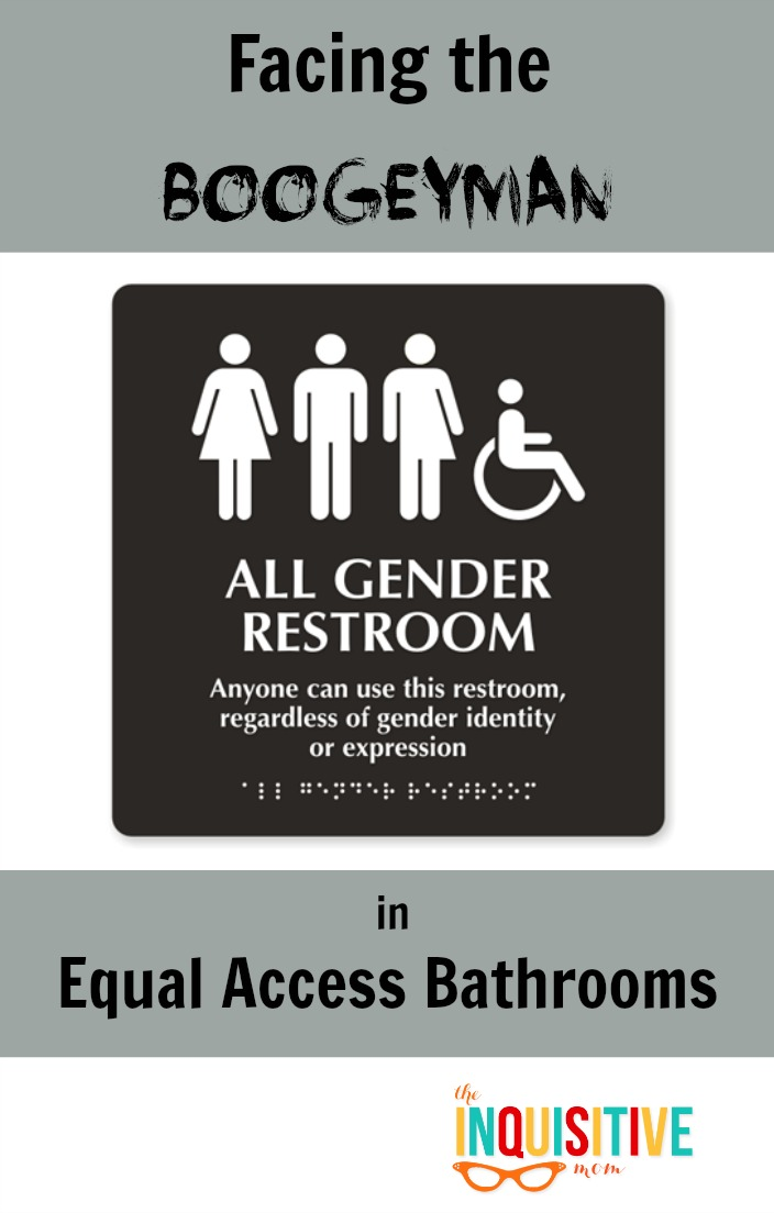 Facing the Boogeyman in Equal Access Bathrooms