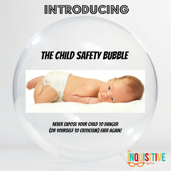 Introducing The Child Safety Bubble