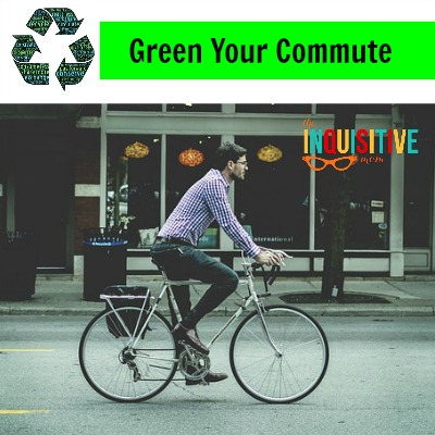 7 Ways to Switch to Sustainable Green Your Commute