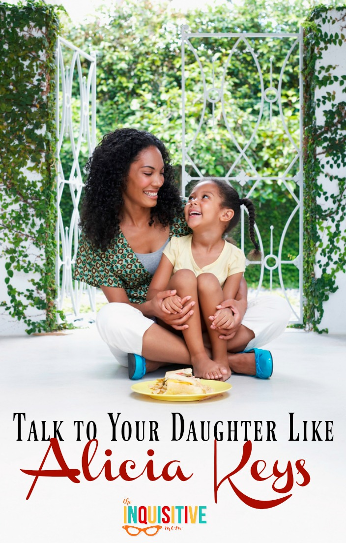 talk-to-your-daughter-like-alicia-keys-from-the-inquisitive-mom