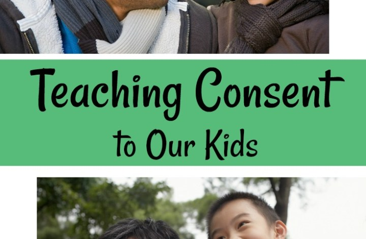 Let's Talk About Consent: Teaching Consent to Our Kids