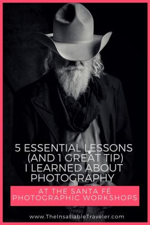 5 Essential Lessons (and 1 Great Tip) I learned about Photography at the Santa Fé Photographic Workshops.jpg