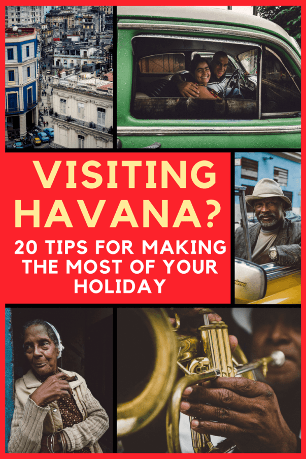 VISITING CUBA? HERE ARE 20 TIPS FOR MAKING THE MOST OUT OF YOUR TIME IN HAVANA