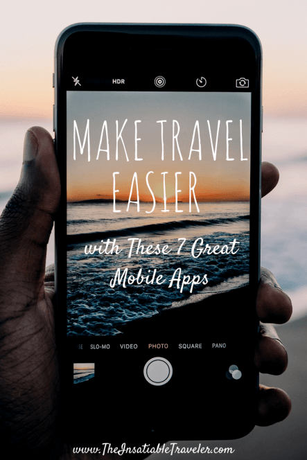 Make Travel Easier with These 7 Great Mobile Apps