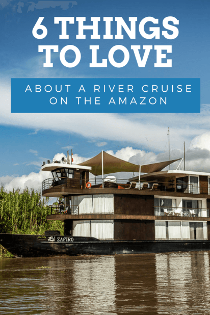6 things to love about a river cruise in the Amazon _ #travel #Adventure #Peru #Cruise #rivercruise