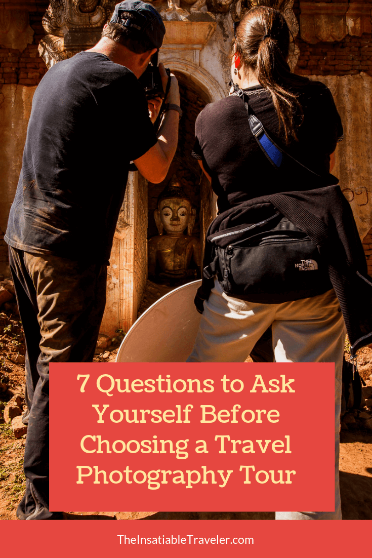 Travel photography tours: Indulging in photography while in a bucket-list destination. To choose the right one, ask yourself these questions first.