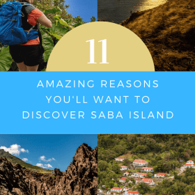 11 Amazing Reasons You'll Want to Discover Saba Island