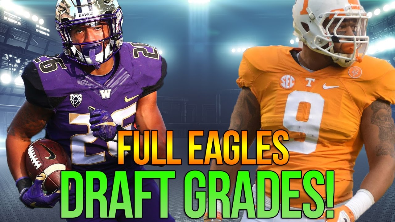Philadelphia Eagles Draft Grade