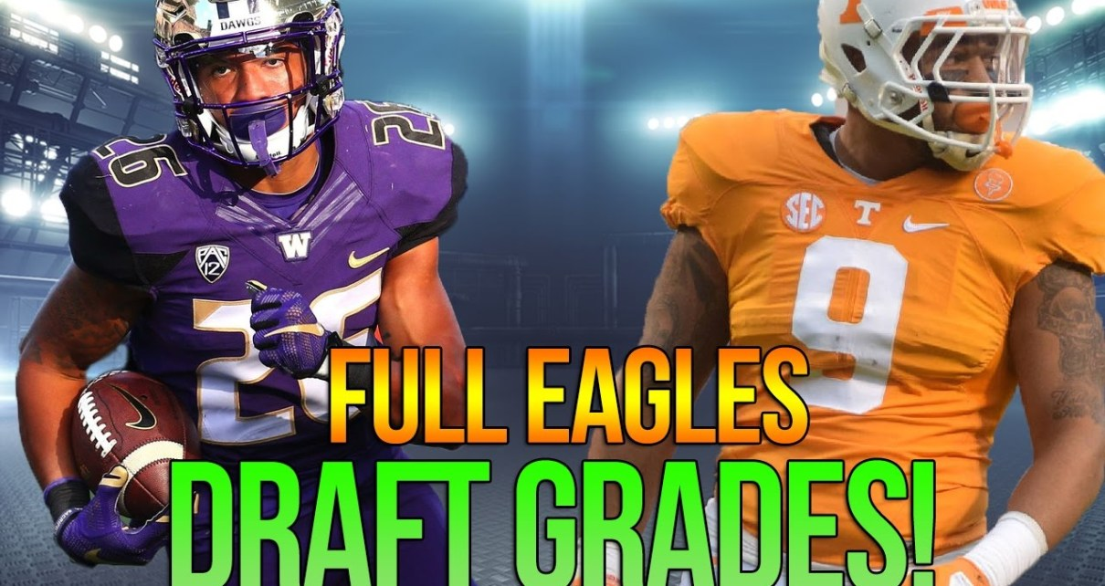 Philadelphia Eagles Draft Grade