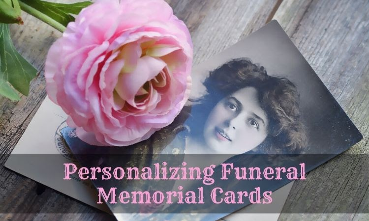 Personalizing Funeral Memorial Cards