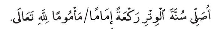 Lafaz Niat Solat Witir Satu Rakaat menjadi imam atau makmum