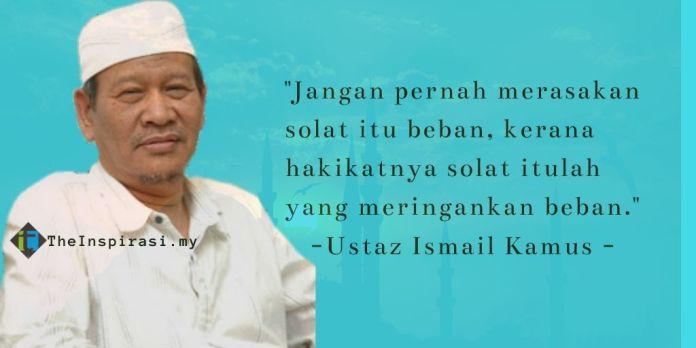 Kata-kata Ustaz Ismail Kamus tentang solat