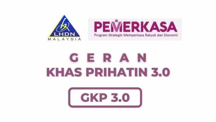GKP 3.0 _ Semakan Dan Permohonan Geran Khas Prihatin 3.0 RM1,000GERAN