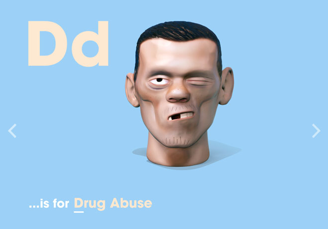 Alphabet of Illiteracy D is for Drug Abuse