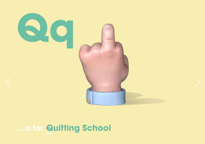 Alphabet of Illiteracy Q is for Quitting School