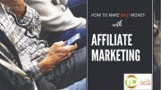 How to Make MAD Money With Affliate Marketing In Nigeria