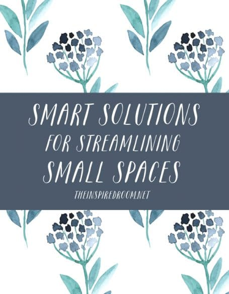 Smart Solutions for Streamlining Small Spaces - The Inspired Room