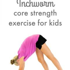 Chair Gym Exercise Book Push Back The Inchworm: Core Strength For Kids - Inspired Treehouse