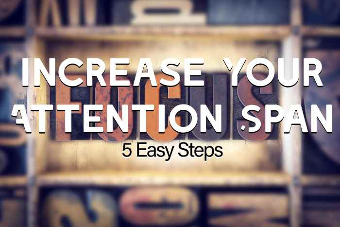 Increase Your Attention Span-min