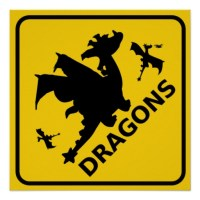 beware_of_dragons_warning_sign_poster-r1a1d827ea3084f139c2fb57d5853623f_wqa_8byvr_512