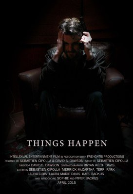 One-Sheet for THINGS HAPPEN (2015)