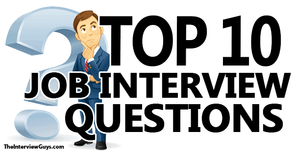 Top 10 Interview Questions For 2019 And How To Answer