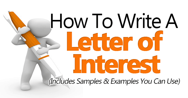 How To Write A Letter Of Interest (3 Great Sample Templates Included)