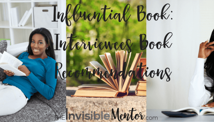 Influential Book: Interviewees Book Recommendations