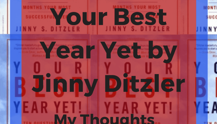 Your Best Year Yet by Jinny Ditzler