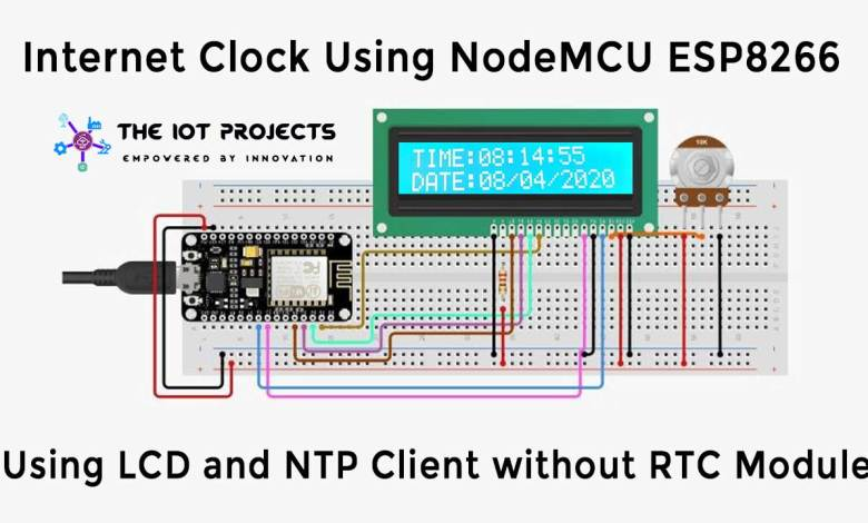 Internet Clock Using NodeMCU ESP8266 and 16×2 LCD without RTC Module