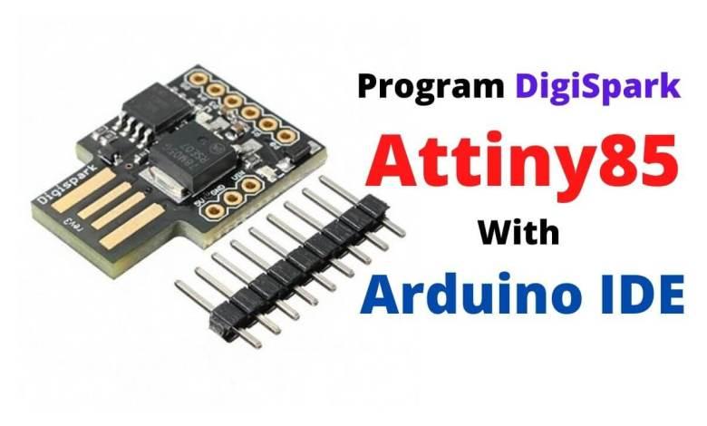 Program Digispark Attiny85 with Arduino IDE
