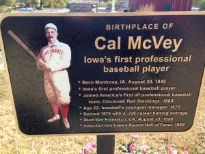 What has Iowa contributed in the world of sports history? Cauliflower ear, gridiron greats, world renouned track and field champs, and some of the most important baseball personalities the game has ever seen. Montrose lays claim to this one.