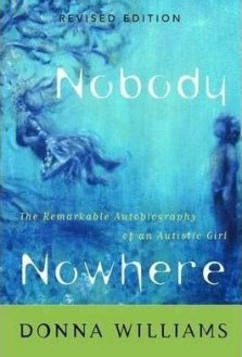 Nobody Nowhere By Donna Williams - An Inspiring Read