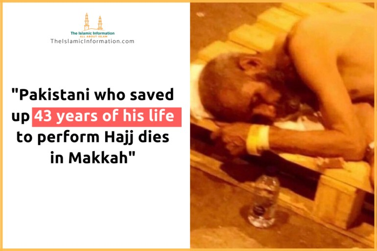 Pakistani Saved Up Money For 43 Years To Perform Hajj, Dies in Makkah