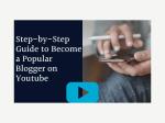 sur YT:  Guide étape par étape pour devenir un blogueur populaire sur Youtube – Blog  infos