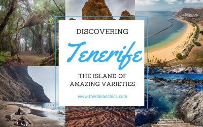 Discovering Tenerife: the Island of Amazing Varieties